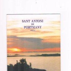 Folletos de turismo: FOLLETO TURISMO ANTIGUO SANT ANTONI DE PORTMANY IBIZA 1993. Lote 56853893