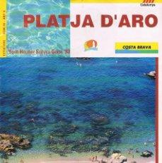 Folletos de turismo: FOLLETO ANTIGUO TURISMO PLATJA D´ARO COSTA BRTAVA 1993. Lote 56854549