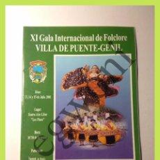 Foglietti di turismo: XI GALA INTERNACIONAL DE FOLCLORE VILLA DE PUENTE GENIL (CÓRDOBA) JULIO 2001. Lote 56855409