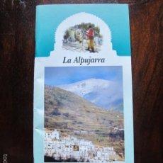 Folletos de turismo: FOLLETO LA ALPUJARRA TURISMO DE GRANADA SIERRA NEVADA. Lote 56948130