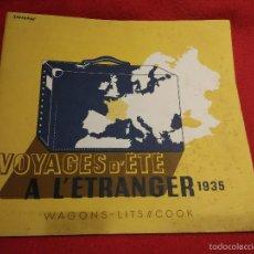 Folletos de turismo: WAGONS-LITS //COOK . VOYAGES D´ETE A L´ETRANGER. 1935. Lote 57095967