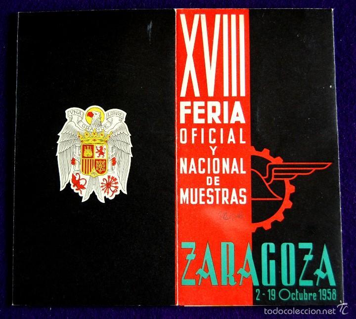 FOLLETO XVIII FERIA OFICIAL Y NACIONAL DE MUESTRAS. ZARAGOZA 2-19 OCTUBRE 1958. UNA GRANDE Y LIBRE. (Coleccionismo - Folletos de Turismo)