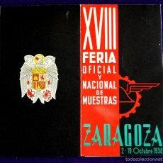 Folletos de turismo: FOLLETO XVIII FERIA OFICIAL Y NACIONAL DE MUESTRAS. ZARAGOZA 2-19 OCTUBRE 1958. UNA GRANDE Y LIBRE. . Lote 57120342
