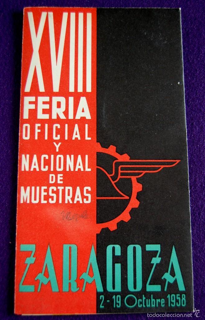 Folletos de turismo: FOLLETO XVIII FERIA OFICIAL Y NACIONAL DE MUESTRAS. ZARAGOZA 2-19 OCTUBRE 1958. UNA GRANDE Y LIBRE. - Foto 2 - 57120342