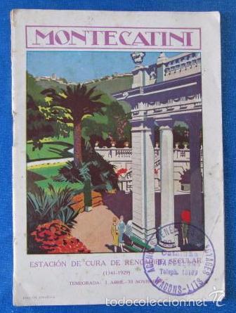 Nº 8 MONTECATINI. ESTACIÓN DE CURA DE RENOMBRE SECULAR. SOCIETÀ EDITRICE DI NOVISSIMA. ROMA, 1929 (Coleccionismo - Folletos de Turismo)