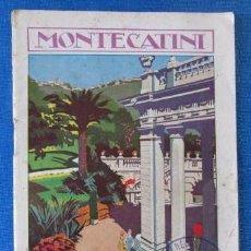 Folletos de turismo: Nº 8 MONTECATINI. ESTACIÓN DE CURA DE RENOMBRE SECULAR. SOCIETÀ EDITRICE DI NOVISSIMA. ROMA, 1929. Lote 57202409