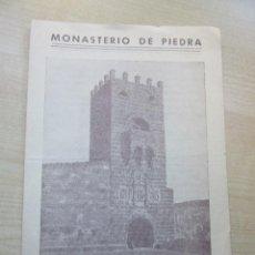 Folletos de turismo: ANTIGUA GUÍA DEL VISITANTE DEL MONASTERIO DE PIEDRA. Lote 57260360