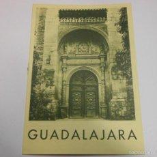 Folletos de turismo: GUADALAJARA FOLLETO DE TURISMO ANTIGUO. Lote 57581086