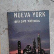 Folletos de turismo: GUIA TURISTICA TURISMO - PARA VISITANTES NUEVA YORK - ANTONIO VILLA. Lote 58100374