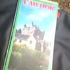 Folletos de turismo: CAWDOR - THE 14TH CENTURY HOME OF THE THANES OF ... - FOLLETO FLYER AÑOS 80´S. Lote 58103115