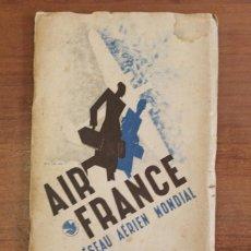 Folletos de turismo: AIR FRANCE RÉSEAU AERIEN MONDIAL. LIGNE PARIS-TOULOUSE-CASABLANCA. CARTE DE ROUTES.. Lote 58253891
