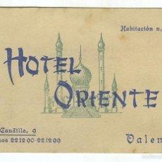 Folletos de turismo: VALENCIA ANTIGUA TARJETA COMERCIAL HOTEL ORIENTE, PZA CAUDILLO. Lote 58322903