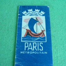 Folletos de turismo: CURIOSO PLANO DEL METRO PARIS CIUDAD A COLOR AÑOS 50 FOLLETO PLEGABLE DE MANO. Lote 58441931