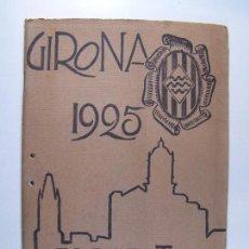 Folletos de turismo: PROGRAMA FIRES I FESTES DE SANT NARCÍS, GIRONA, 1925. Lote 58493594