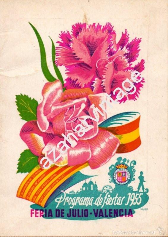PROGRAMA OFICIAL - VALENCIA - GRAN FERIA DE JULIO - AÑO 1955, 30 PAGINAS (Coleccionismo - Folletos de Turismo)