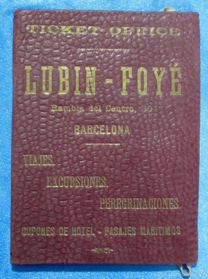 Folletos de turismo: CARPETA DE VIAJE. LUBIN-FOYÉ. TICKET OFFICE. ALMACENES EL SIGLO. BARCELONA, AÑOS 10-15 - Foto 2 - 58579592