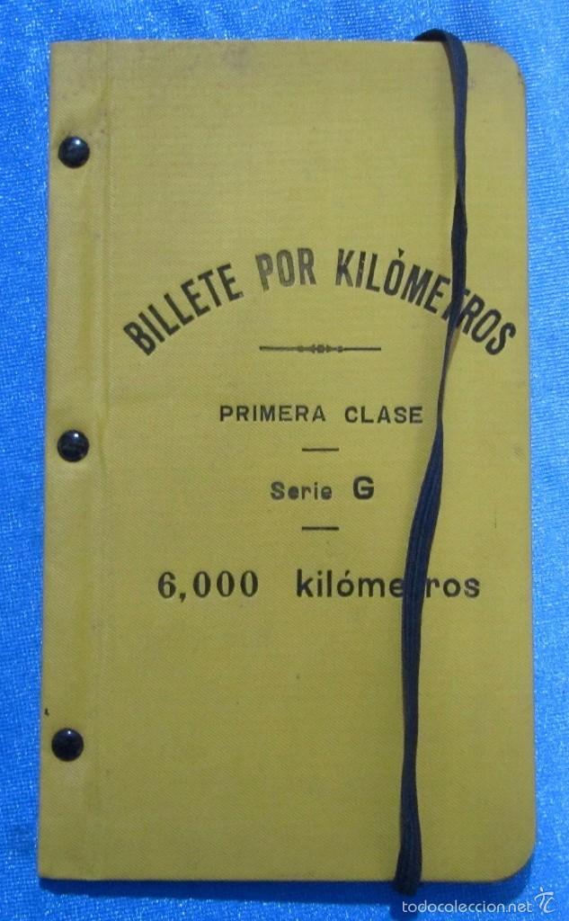 BILLETE POR KILÓMETROS. PRIMERA CLASE. SERIE G. 6.000 KILÓMETROS. FERROCARRILES DE ESPAÑA, 1916 (Coleccionismo - Folletos de Turismo)
