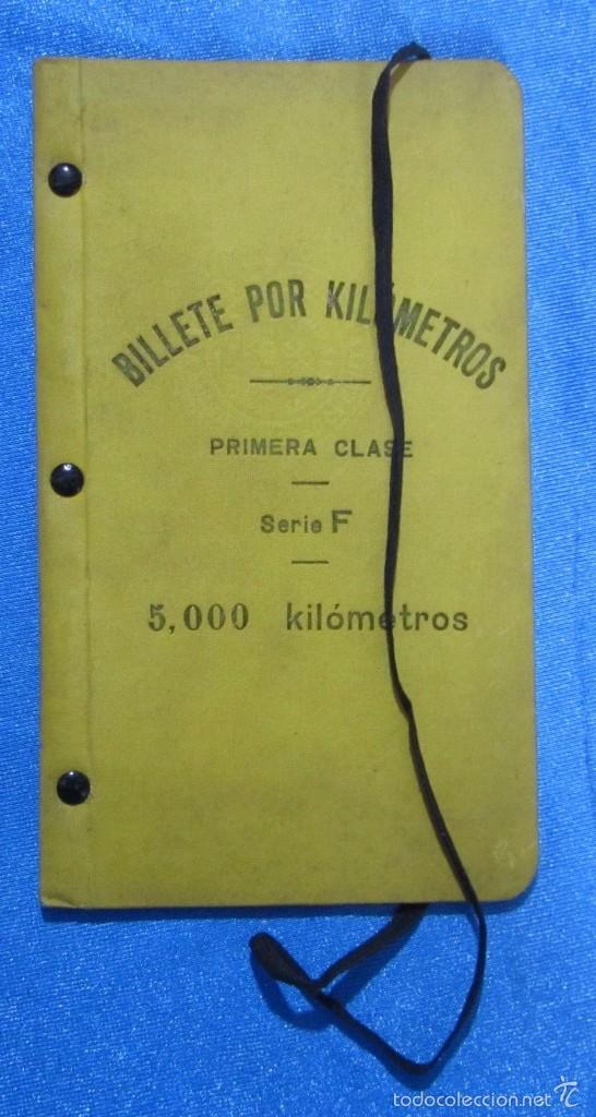 BILLETE POR KILÓMETROS. PRIMERA CLASE. SERIE F. 5.000 KILÓMETROS. FERROCARRILES DE ESPAÑA, 1909 (Coleccionismo - Folletos de Turismo)