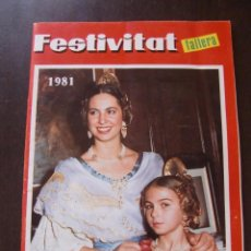 Folletos de turismo: FALLAS VALENCIA REVISTA FESTIVITAT FALLERA 1981 . Lote 58623890