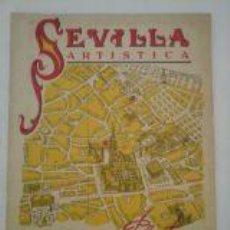 Folletos de turismo: CATALOGO SEVILLA ARTISTICA, CON PLANO TURISTICO DE LA CIUDAD, AÑO 1950. Lote 58643202
