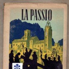 Folletos de turismo: LA PASSIÓ OLESA DE MONTSERRAT - LIBRETO GUIA - 1944 - FOTOS ACTORES DEL PUEBLO.. Lote 59794128
