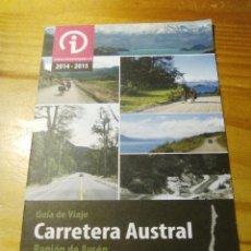 Folletos de turismo: FOLLETO GUÍA DE VIAJE CARRETERA AUSTRAL REGIÓN DE AYSÉN PATAGONIA-CHILE. Lote 60125143