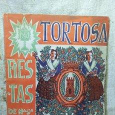 Folletos de turismo: PROGRAMA OFICIAL DE LAS FIESTAS DE NTRA SRA. DE LA CINTA. TORTOSA, 1958. Lote 60668711
