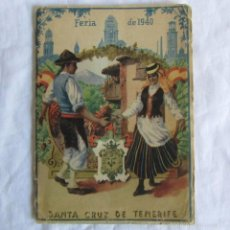 Folletos de turismo: PROGRAMA DE LA FERIA DE SANTA CRUZ DE TENERIFE 1940. Lote 60800531