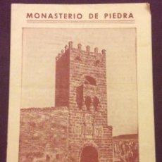 Folletos de turismo: ANTIGUA GUÍA DEL VISITANTE MONASTERIO DE PIEDRA. Lote 60883375