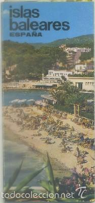 FOLLETO TURISTICO ISLAS BALEARES A-FOTUR-0657 (Coleccionismo - Folletos de Turismo)