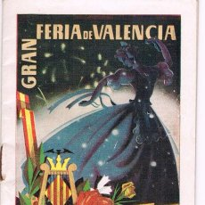 Folletos de turismo: PROGRAMA OFICIAL GRAN FERIA DE VALENCIA. JULIO 1955. Lote 61183003