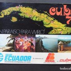 Folhetos de turismo: CUBA 1978 / FOLLETO TURISTICO / PUBLICIDAD VIAJES ECUADOR - IBERIA - CUBANA DE AVIACION. Lote 61902212