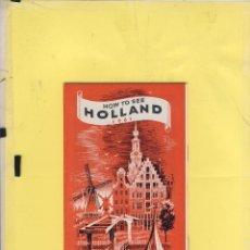 Folletos de turismo: HOLANDA 1961 WAGONS LISTS COOK GUIA PARA EL TURISMO 48 PAG FT 145. Lote 62044616