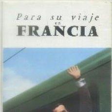Brochures de tourisme: FOLLETO TURISTICO. PARA SU VIAJE EN FRANCIA A-FOTUR-0842. Lote 62239964