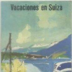 Folletos de turismo: FOLLETO TURISTICO. VACACIONES EN SUIZA. EN FERROCARRIL A-FOTUR-0857. Lote 178104430