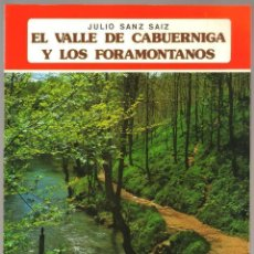 Folletos de turismo: EL VALLE DE CABUERNIGA Y LOS FORAMONTANOS - COLECCION IBERICA EDITORIAL EVEREST - 64 PAG. - 25 X 19 . Lote 62295384