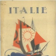 Brochures de tourisme: FOLLETO TURISTICO. ITALIE. AÑOS 1940 A-FOTUR-0889. Lote 62342560