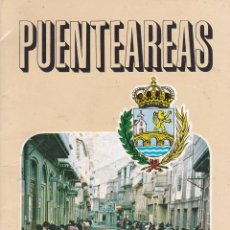 Folletos de turismo: FOLLETO TURISMO PUENTEAREAS. VILLA DEL CORPUS (PONTEAREAS. PONTEVEDRA. 1980). Lote 62706440