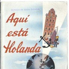 Brochures de tourisme: LIBRO DE 114 PAGS. -TURISTICO DEL -HOLANDA A DEDICADO EN JUNIO DE 1950 EN ESPAÑOL. Lote 63442988