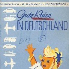 Brochures de tourisme: LIBRO 66 PAG TURISTICO DE DEUTSCHLAND SITIOS DE INTERES DE 1953 -ALEMAN. Lote 63446864