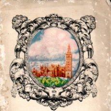 Folletos de turismo: EXPOSICION IBERO AMERICANA SEVILLA 1927. Lote 64034495