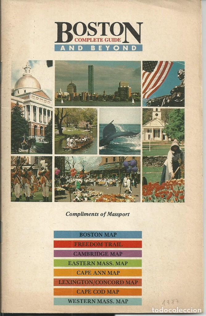 BOSTON COMPLETE GUIDE AND BEYON (ALRREDEDORES).USA. GUIA CON MAPAS INFORMACION PUBLICIDAD 1987 (Coleccionismo - Folletos de Turismo)