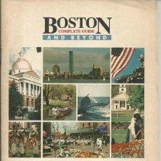 Folletos de turismo: BOSTON COMPLETE GUIDE AND BEYON (ALRREDEDORES).USA. GUIA CON MAPAS INFORMACION PUBLICIDAD 1987. Lote 64733467