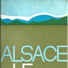 Folletos de turismo: FOLLETO VINTAGE AÑOS 70 CON MAPA PLEGADO ALSACE ALSACIA HAUT RHIN ALTO COLOR. Lote 65954322