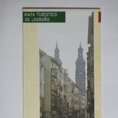 Folletos de turismo: FOLLETO DESPLEGABLE - MAPA TURISTICO DE LOGROÑO. Lote 67570617
