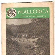 Folletos de turismo: ISLAS BALEARES - MALLORCA - INFORMACIÓN GENERAL. Lote 69283109