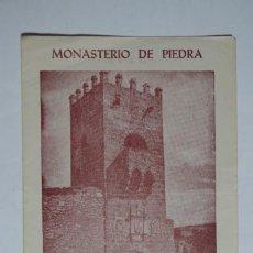 Folletos de turismo: DIPTICO MONASTERIO DE PIEDRA - GUIA DEL VISITANTE. Lote 69850841