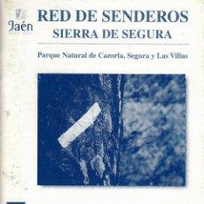 Folletos de turismo: JAÉN. RED DE SENDEROS SIERRA DE SEGURA. PARQUE NATURAL DE CAZORLA, SEGURA Y LAS VILLAS.. Lote 69851669