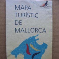 Folletos de turismo: MAPA TURISC DE MALLORCA. Lote 69894485