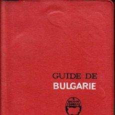 Folletos de turismo: GUÍA DE BULGARÍA INCLUYE PLANO DE SOFIA. EN FRANCÉS.. Lote 69946589